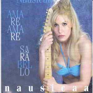 Nausicaa - Amare Amare Sarà Bello Mp3