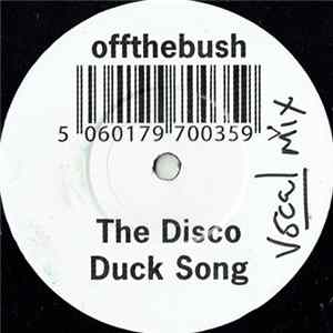 offthebush - The Disco Duck Song Mp3
