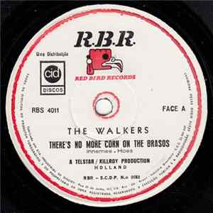 The Walkers - There's No More Corn On The Brasos Mp3