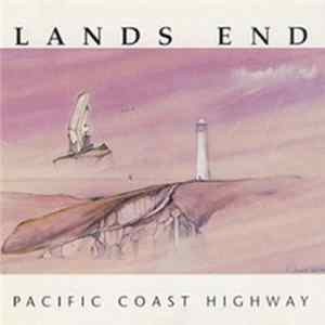 Lands End - Pacific Coast Highway Mp3