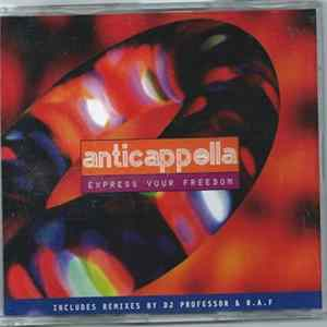 Anticappella - Express Your Freedom Mp3